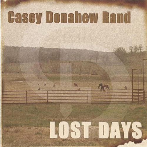 Lost Days by Casey Donahew