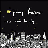 Arcs Across the City by Johnny Foreigner