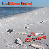 The Covers-Volume 1 by Caribbean Sound