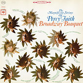 Broadway Bouquet by Percy Faith