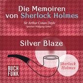Die Memoiren von Sherlock Holmes - Silver Blaze von Wolfgang Gerber