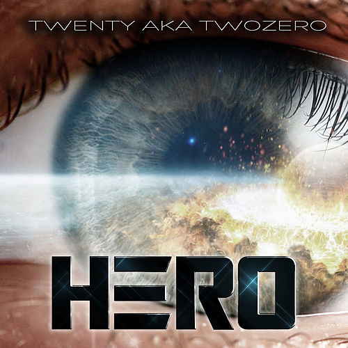 Hero by Twenty