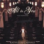 All to You von Kathleen Carnali