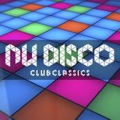 Nu Disco Club Classics von Various Artists