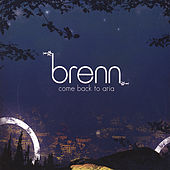 Come Back To Aria by Brenn