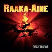 Shokkiterapiaa by Raaka-Aine