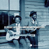 Classic African American Songsters from Smithsonian Folkways by Various Artists