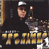 3rd Times A Charm by Bizzy