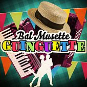 Bal musette & guinguette de Various Artists