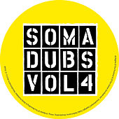 Soma Dubs Volume 4 by Various Artists