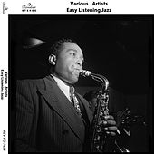 Easy Listening Jazz by Various Artists
