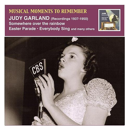 Musical Moments to Remember: Judy Garland,