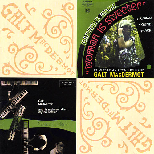 Woman Is Sweeter/Shapes Of Rhythm by Galt MacDermot