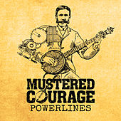 Powerlines by Mustered Courage