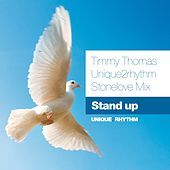 Stand Up (Unique2Rhythm Stonelove Mix) by Timmy Thomas
