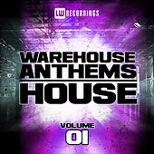 Warehouse Anthems: House Vol. 1 - EP by Various Artists