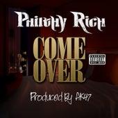 Come Over - Single von Philthy Rich