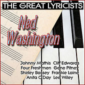 The Great Lyricists - Ned Washington by Various Artists