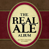 The Real Ale Album - 100 Pub Jukebox Classics de Various Artists