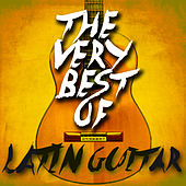 The Very Best of Latin Guitar von Various Artists