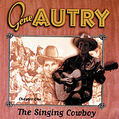 The Singing Cowboy: Chapter One de Gene Autry
