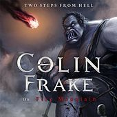 Colin Frake On Fire Mountain de Two Steps from Hell