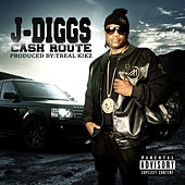 Cash Route by J-Diggs