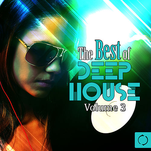 The Best of Deep House, Vol. 3 by Various Artists
