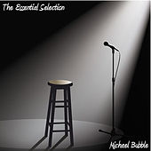 The Essential Selection by Michael Bubble