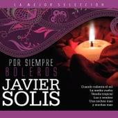 Por Siempre Boleros de Javier Solis