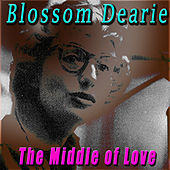 The Middle of Love by Blossom Dearie