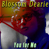 You for Me by Blossom Dearie