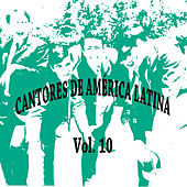 Cantores de América Latina Vol. 10 de Various Artists