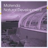 Natural Development by Matenda