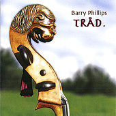 Trad by Barry Phillips