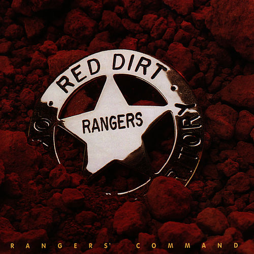 Rangers' Command by Red Dirt Rangers