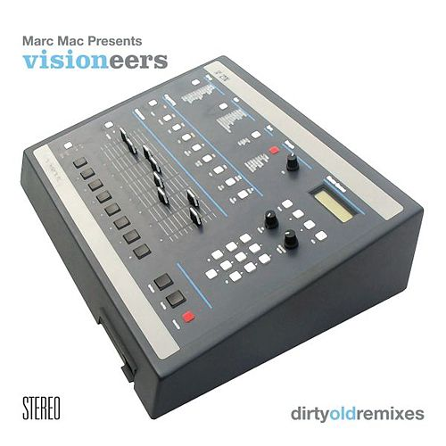 Dirty Old Remixes by Visioneers