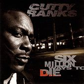 Six Million Ways To Die von Cutty Ranks