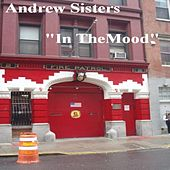 In The Mood by The Andrew Sisters