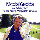 Great Opera Composers in Song by Nicolai Gedda