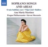 Martinez, Ana Maria: Soprano Songs And Arias by Ana Maria Martinez
