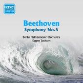 Beethoven: Symphony No. 5 (Berlin Philharmonic, Jochum) (1953) von Berlin Philharmonic Orchestra