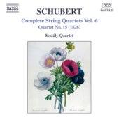 Schubert: String Quartets (Complete), Vol. 6 by Kodaly Quartet
