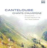 Canteloube: Chants D'Auvergne by Veronique Gens
