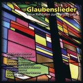 Glaubenslieder: Neue Kantaten zum Kirchenjahr de Various Artists
