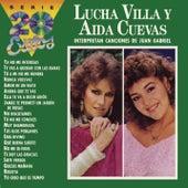 La Serie de los 20 Éxitos -  Lucha Villa y Aída Cuevas Interpretan Canciones de Juan Gabriel de Lucha Villa