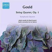 Gould: String Quartet, Op. 1 by SYMPHONIA QUARTET