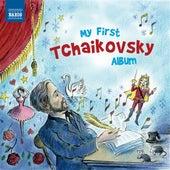 My First Tchaikovsky Album de Various Artists