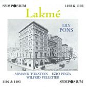 Delibes: Lakme (1940) de Lily Pons