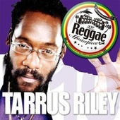 Reggae Masterpiece: Tarrus Riley 10 by Tarrus Riley